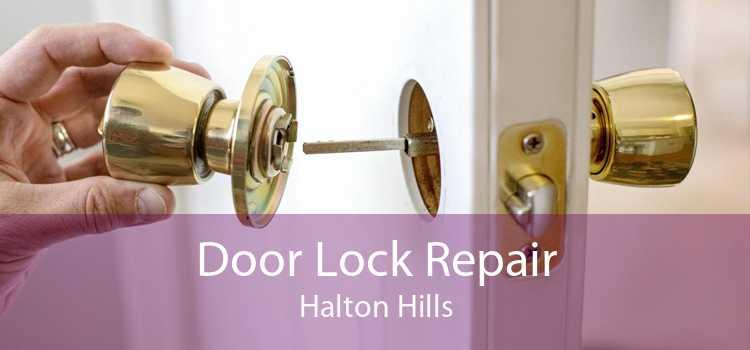 Door Lock Repair Halton Hills