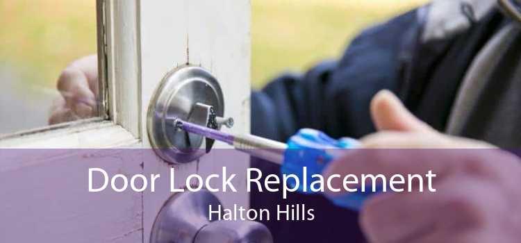 Door Lock Replacement Halton Hills