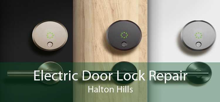 Electric Door Lock Repair Halton Hills