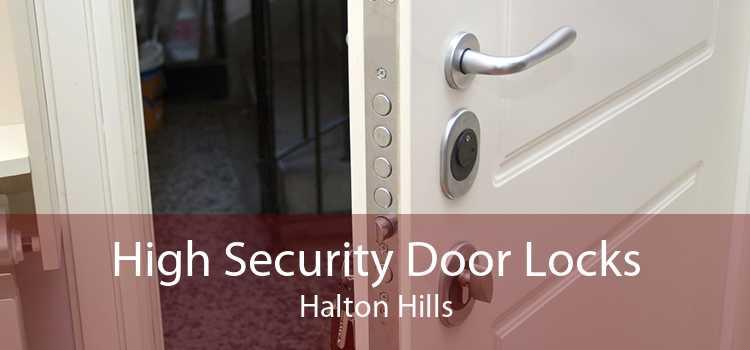 High Security Door Locks Halton Hills