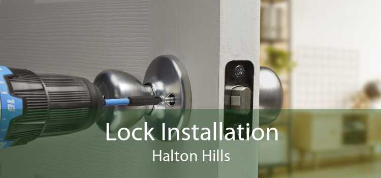 Lock Installation Halton Hills
